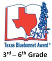 Link to Texas Library Association Bluebonnet Award book list for grades 3 to 6