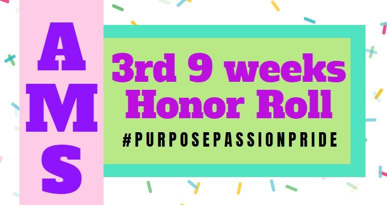 3rd 9 Weeks Honor Roll Students
