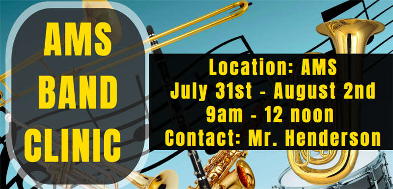 AMS Band Summer Clinic (July 31st - August 2nd)