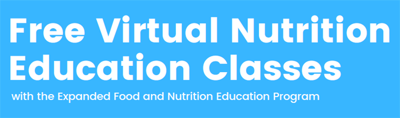 Free Virtual Nutrition Education Classes