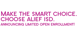 Make the Smart Choice-Choose Alief ISD. Announcing Limited Open Enrollment.