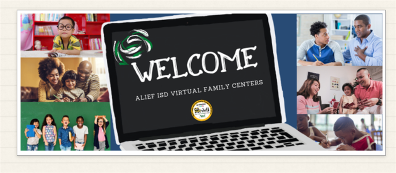 Alief's Virtual Family Center