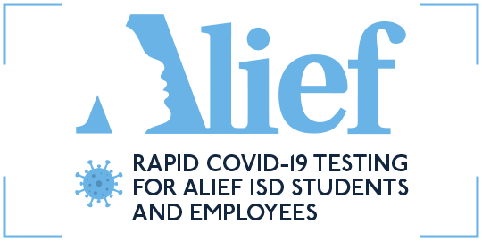 Free Rapid Covid-19 Testing for Alief ISD Students & Employees