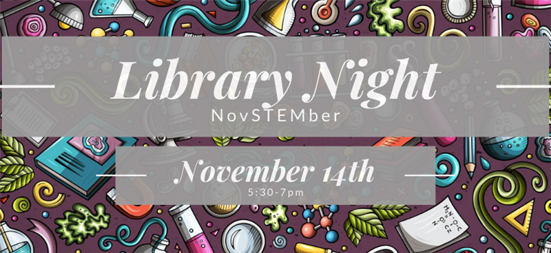 Library Night Nov 14, 5:30-7pm