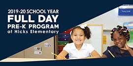 2019-20 school year full day pre-k program at Hicks Elementary with smiling students
