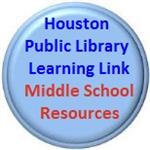 Button for Houston Public Library Middle School Resources