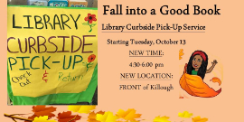 Library Curbside service Tuesdays from 4:30 - 6:00