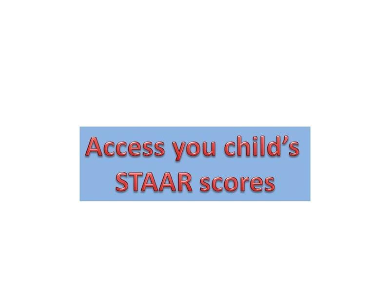 Access Your Child's STAAR Scores