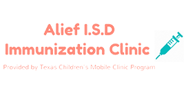 Alief ISD Immunization Clinic provided by Texas Children's Mobile Clinic Program