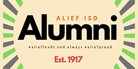 Alief ISD alumni - #aliefleads and always #aliefproud