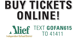 Buy tickets online - text GOFAN615 to 41411