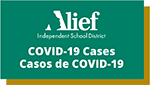 Alief ISD logo with COVID-19 Cases text in English and Spanish