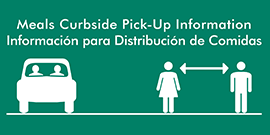 Meals Curbside Pick-Up Information in English and Spanish with car and people standing in line