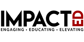 ImpactED - Engaging, Educating, Elevating