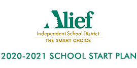 2020-2021 School Start Plan text with Alief ISD logo