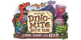 Scholastic Dino-Mite Book Fair - Stomp, Chomp and Read