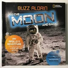 Book Titled Buzz Aldrin to the Moon and Back