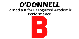 O'DONNELL MIDDLE earned a B for recognized academic performance