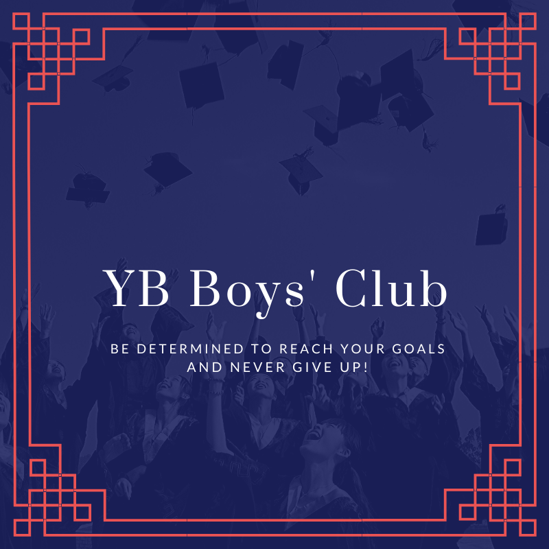 YB Boys Club Be determined to reach your goals and never give up!
