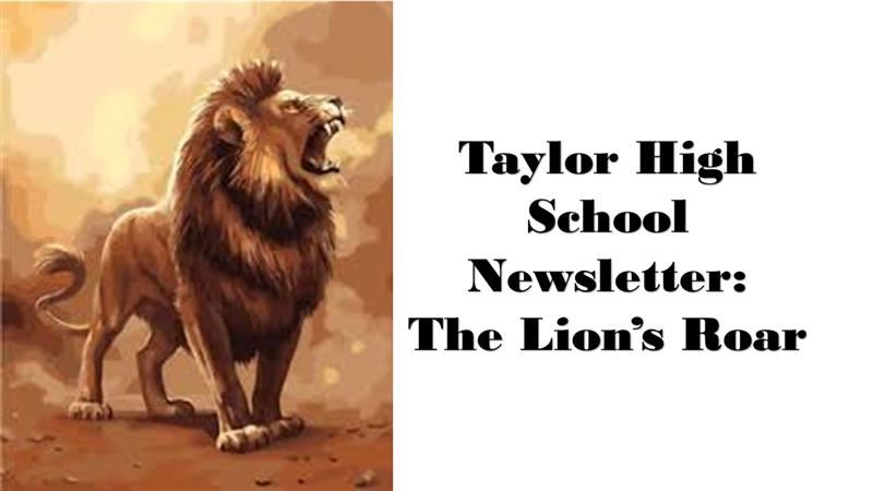 THS Newsletter: The Lion's Roar