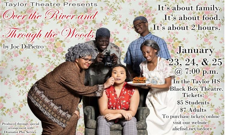 Taylor Theater Productions Presents: Over the River and Through the Woods (January 23-25)