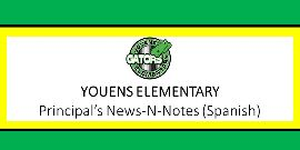 Principal's News-N-Notes (Spanish)