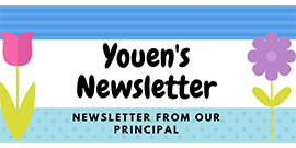 Youens Newsletter - Newsletter from our Principal with flowers
