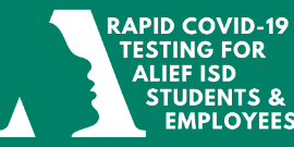 Rapid COVID-19 Testing for Alief ISD Students and Employees