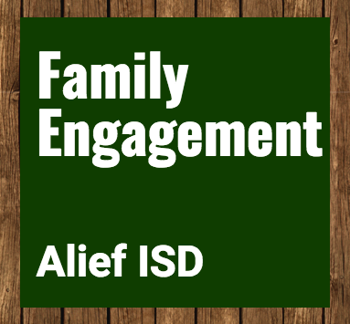 Alief ISD Family Engagement Program