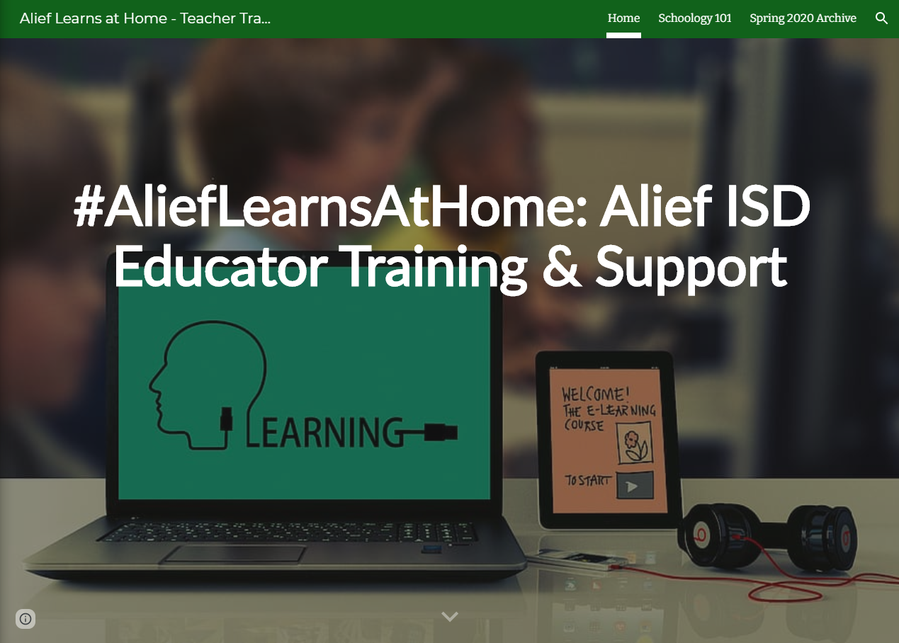 Alief Learns at Home Alief ISD Educator Training and Support website screencap with laptop, tablet and headphones