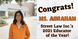 Street Law Educator of the Year, Ms. Abraham